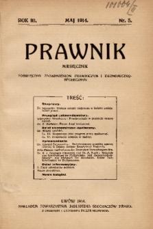 Prawnik : miesięcznik poświęcony zagadnieniom prawniczym i ekonomiczno-społecznym. 1914, nr 5