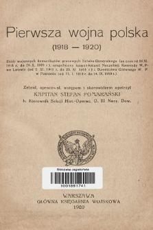 Pierwsza wojna polska : (1918 - 1920)