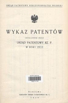 Wykaz Patentów Udzielonych przez Urząd Patentowy Rz. P. w Roku 1933