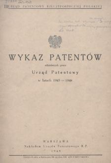 Wykaz Patentów Udzielonych przez Urząd Patentowy w Latach 1945-1948