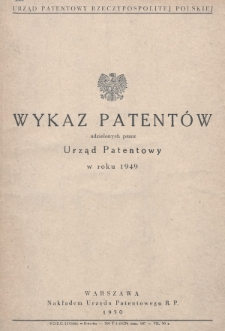 Wykaz Patentów Udzielonych przez Urząd Patentowy w Roku 1949