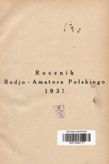 Radjo-Amator Polski : miesięcznik popularno-techniczny. 1931, spis rzeczy