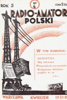 Radjo-Amator Polski : miesięcznik popularno-techniczny. 1931, nr4