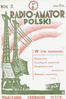 Radjo-Amator Polski : miesięcznik popularno-techniczny. 1931, nr6