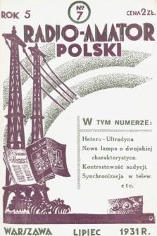 Radjo-Amator Polski : miesięcznik popularno-techniczny. 1931, nr7
