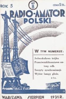 Radjo-Amator Polski : miesięcznik popularno-techniczny. 1931, nr8