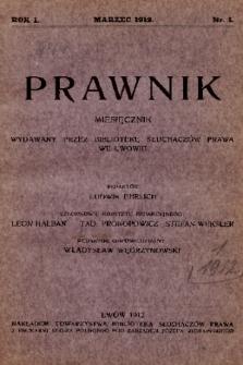 Prawnik : miesięcznik wydawany przez Bibliotekę Słuchaczów Prawa we Lwowie. 1912, nr 1