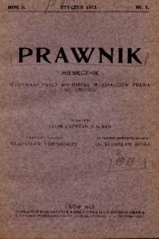 Prawnik : miesięcznik wydawany przez Bibliotekę Słuchaczów Prawa we Lwowie. 1913