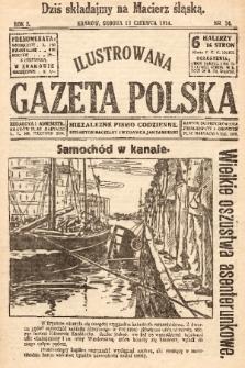 Ilustrowana Gazeta Polska : niezależne pismo codzienne. 1914, nr24