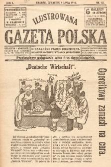 Ilustrowana Gazeta Polska : niezależne pismo codzienne. 1914, nr45