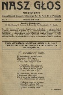 Nasz Głos : organ Komisji Zarządu Głównego [Związku Polskiego Nauczycielstwa Szkół Powszechnych] w Poznaniu : miesięcznik. 1926, nr5