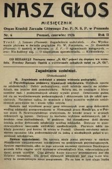 Nasz Głos : organ Komisji Zarządu Głównego [Związku Polskiego Nauczycielstwa Szkół Powszechnych] w Poznaniu : miesięcznik. R. 2, 1926, nr6