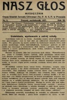 Nasz Głos : organ Komisji Zarządu Głównego [Związku Polskiego Nauczycielstwa Szkół Powszechnych] w Poznaniu : miesięcznik. 1927, nr8