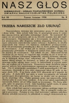 Nasz Głos : miesięcznik - organ Poznańskiego Okręgu Związku Nauczycielstwa Polskiego. 1936, nr8