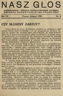 Nasz Głos : miesięcznik - organ Poznańskiego Okręgu Związku Nauczycielstwa Polskiego. R. 13, 1936, nr3