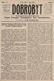 Dobrobyt : dwutygodnik ekonomiczno-społeczny. 1903, nr13