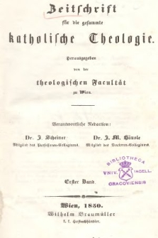 Zeitschrift für die Gesammte Katholische Theologie. Bd. 1, 1850