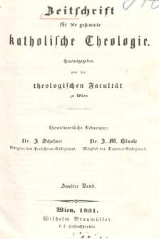Zeitschrift für die Gesammte Katholische Theologie. Bd. 2, 1851