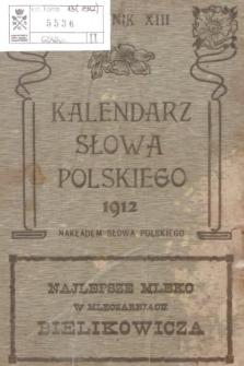Kalendarz Informacyjny Słowa Polskiego na Rok Przestępny 1912