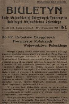 Biuletyn Rady Wojewódzkiej Okręgowych Towarzystw Rolniczych Województwa Poleskiego. 1926, nr1