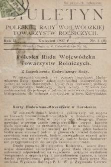 Biuletyn Poleskiej Rady Wojewódzkiej Towarzystw Rolniczych. 1927, nr4