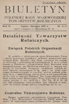 Biuletyn Poleskiej Rady Wojewódzkiej Towarzystw Rolniczych. 1927, nr6-7