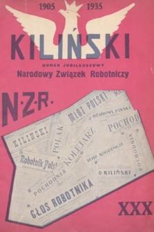 Kiliński : NZR : pamiętniki, opisy, wspomnienia, biografje. 1935, numer jubileuszowy