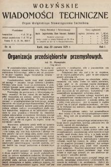 Wołyńskie Wiadomości Techniczne : organ Wołyńskiego Stowarzyszenia Techników. 1925, nr4