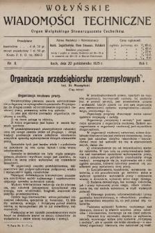 Wołyńskie Wiadomości Techniczne : organ Wołyńskiego Stowarzyszenia Techników. 1925, nr8