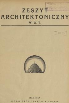 Wołyńskie Wiadomości Techniczne : organ Wołyńskiego Stowarzyszenia Techników. 1929, nr5
