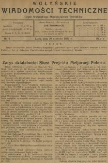 Wołyńskie Wiadomości Techniczne : organ Wołyńskiego Stowarzyszenia Techników. 1929, nr6