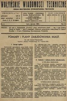 Wołyńskie Wiadomości Techniczne : organ Wołyńskiego Stowarzyszenia Techników. 1936, nr6