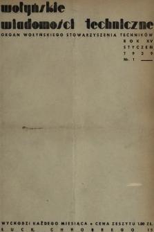 Wołyńskie Wiadomości Techniczne : organ Wołyńskiego Stowarzyszenia Techników. 1939, nr1