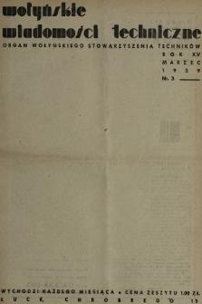 Wołyńskie Wiadomości Techniczne : organ Wołyńskiego Stowarzyszenia Techników. 1939, nr3