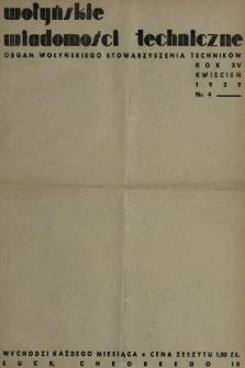 Wołyńskie Wiadomości Techniczne : organ Wołyńskiego Stowarzyszenia Techników. 1939, nr4