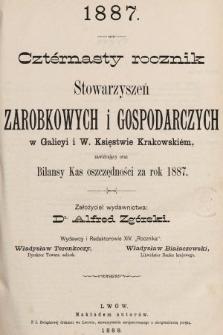 Czternasty Rocznik Stowarzyszeń Zarobkowych i Gospodarczych w Galicyi i W. Ks. Krakowskim. 1887