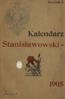 Kalendarz Stanisławowski : polski, ruski i żydowski : astronomiczny, gospodarski i domowy : wypracowany na południk stanisławowski : na rok zwyczajny 1905