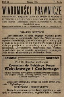 Wiadomości Prawnicze : wydawnictwo Księgarni Leona Frommera w Krakowie : miesięcznik poświęcony bibliografji prawniczej. 1930, nr3