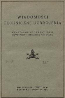 Wiadomości Techniczne Uzbrojenia : kwartalnik wydawany przez Departament Uzbrojenia M. S. Wojsk. 1938, nr 40