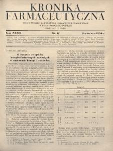 Kronika Farmaceutyczna : organ Związku Zawodowego Farmaceutów-Pracowników w Rzeczypospolitej Polskiej. 1934, nr12