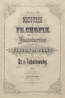 Mazourka : (op. 7 no. 1) : transcription pour violon et piano