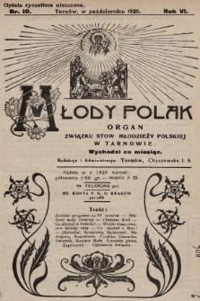 Młody Polak : organ Związku Stow. Młodzieży Polskiej w Tarnowie. 1926, nr10