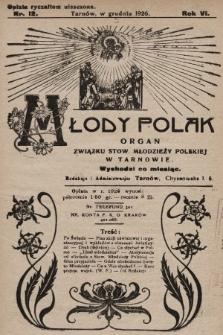 Młody Polak : organ Związku Stow. Młodzieży Polskiej w Tarnowie. 1926, nr12