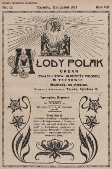 Młody Polak : organ Związku Stow. Młodzieży Polskiej w Tarnowie. 1927, nr12