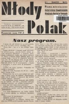 Młody Polak : pismo miesięczne Katolickiego Stowarzyszenia Młodzieży Męskiej w Tarnowie. 1939, nr1