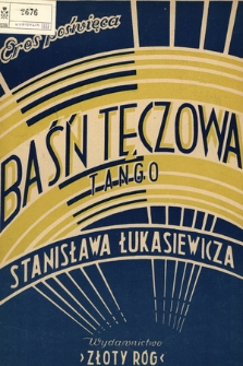 Baśń tęczowa : tango