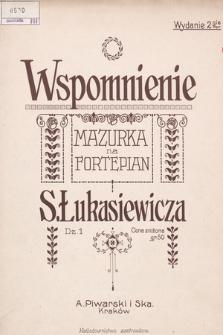 Wspomnienie : mazurka na fortepian : dz. 1