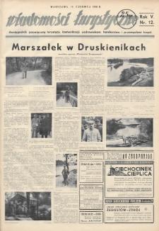 Wiadomości Turystyczne : dwutygodnik poświęcony turystyce, komunikacji, uzdrowiskom, hotelarstwu i przemysłowi turyst. R. 5, 1935, nr12