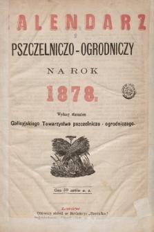 Kalendarz Pszczelniczo-Ogrodniczy na Rok 1878