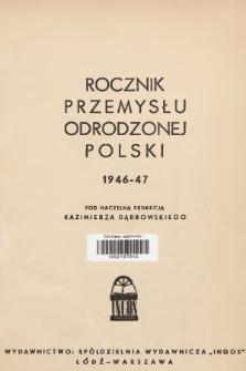 Rocznik Przemysłu Odrodzonej Polski. 1946/1947